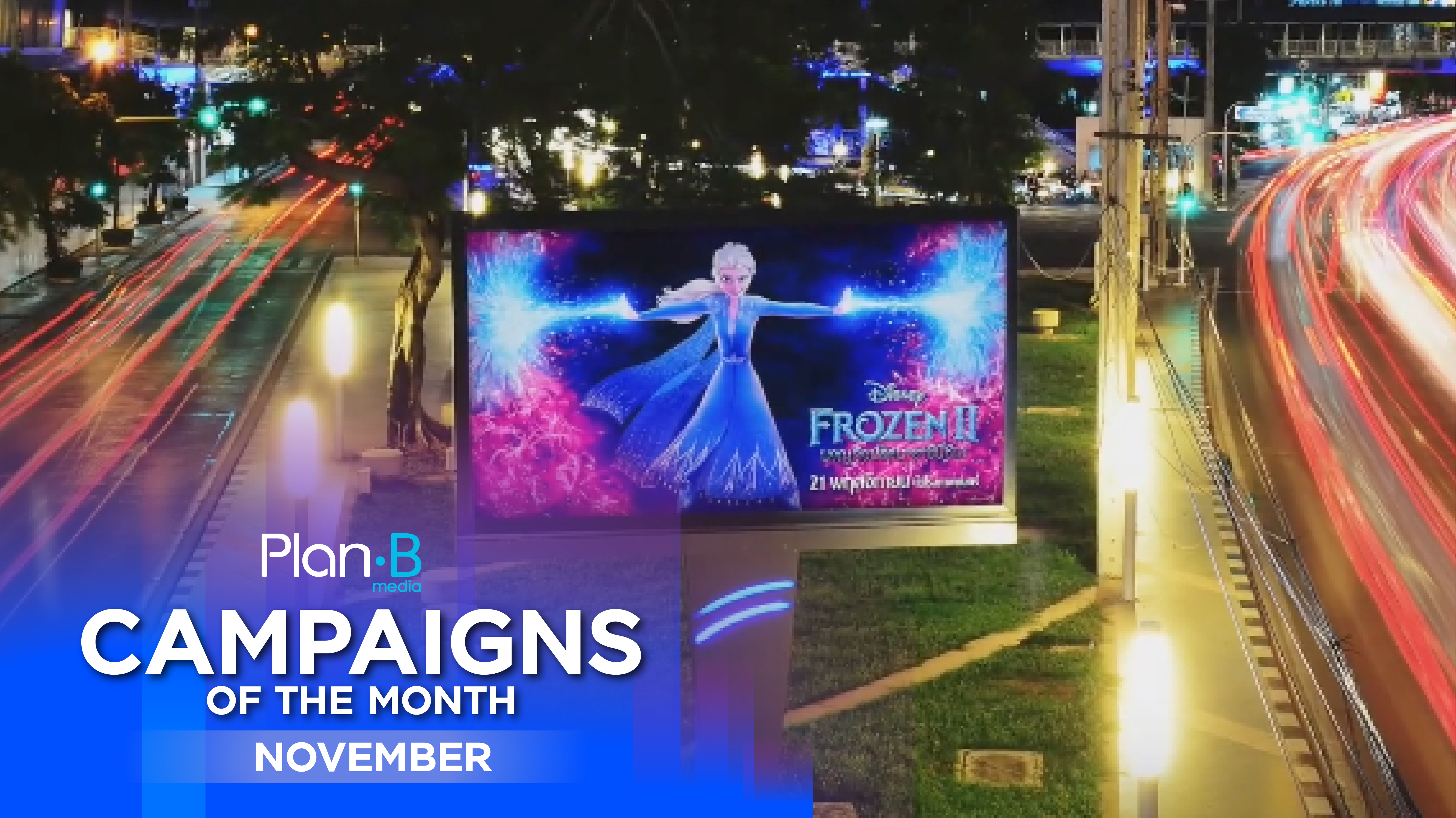Plan B Media | Campaigns of the month | November 2019