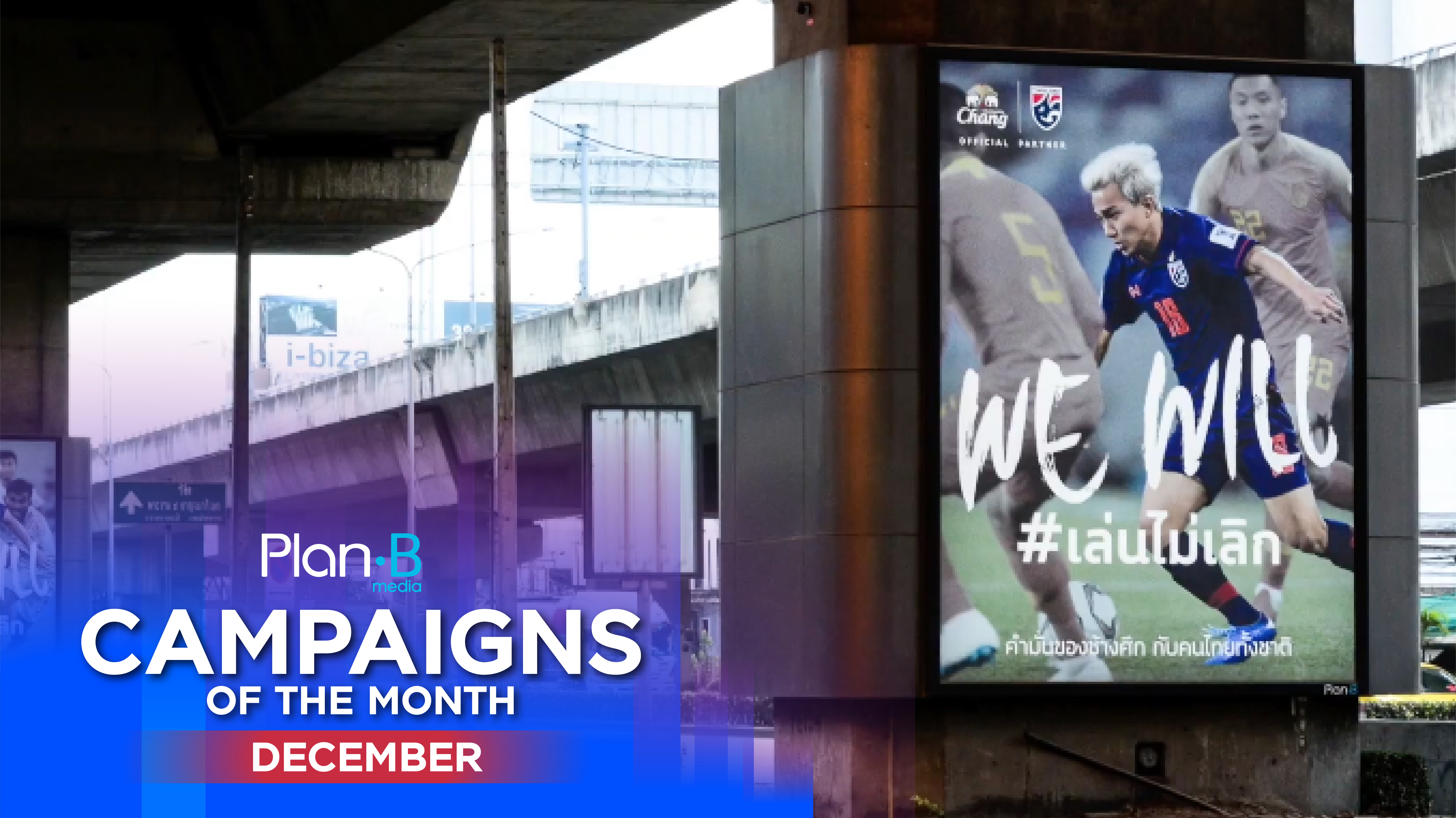 Plan B Media | Campaigns of the month | December 2019